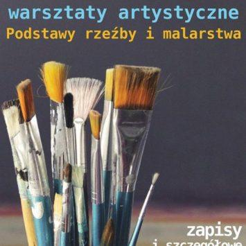 Warsztaty artystyczne, podstawy rzeźby i malarstwa