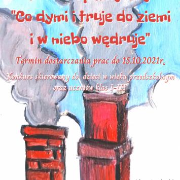 """""""Co dymi i truje do ziemi i w niebo wędruje"""" – KONKURS PLASTYCZNY"""