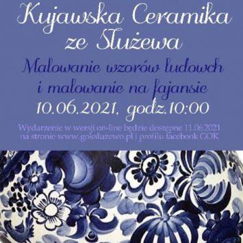 Kujawska ceramika ze Służewa – Malowanie wzorów ludowych i malowanie na fajansie